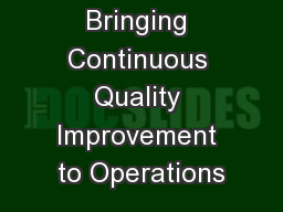 Bringing Continuous Quality Improvement to Operations