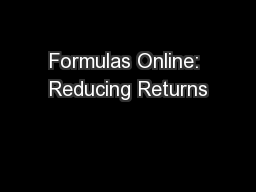 Formulas Online: Reducing Returns PowerPoint PPT Presentation