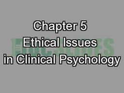 Chapter 5 Ethical Issues in Clinical Psychology