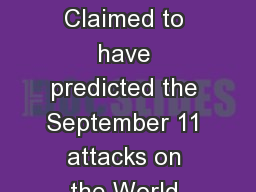 Linda and Terry Jamison Claimed to have predicted the September 11 attacks on the World Trade Cente