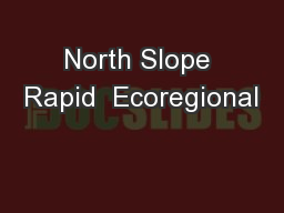 North Slope Rapid  Ecoregional