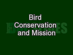 Bird Conservation and Mission
