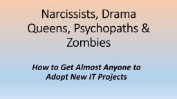 Narcissists, Drama Queens, Psychopaths & Zombies