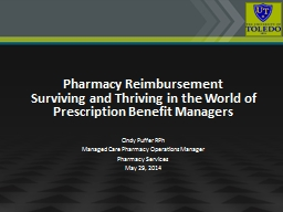 Pharmacy Reimbursement  Surviving and Thriving in the World of Prescription Benefit Managers