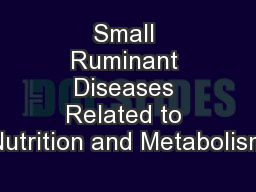 Small Ruminant Diseases Related to Nutrition and Metabolism
