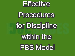 Effective Procedures for Discipline within the PBS Model