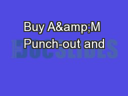 Buy A&M Punch-out and PowerPoint PPT Presentation