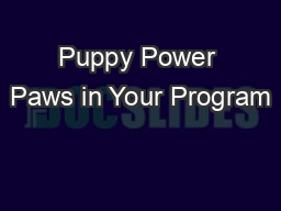 Puppy Power Paws in Your Program