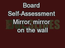 Board Self-Assessment Mirror, mirror on the wall
