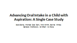 Advancing Oral Intake in a Child with Aspiration: A Single Case Study