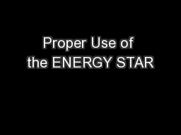 Proper Use of the ENERGY STAR