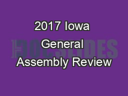 2017 Iowa General Assembly Review