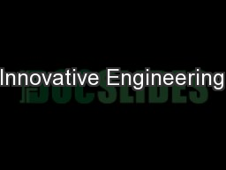 Innovative Engineering�