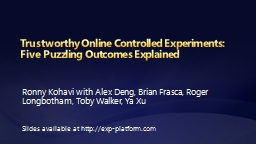 Trustworthy Online Controlled Experiments: