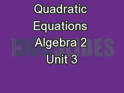 Quadratic Equations Algebra 2 Unit 3