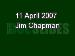 11 April 2007 Jim Chapman