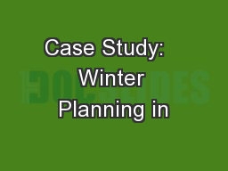 Case Study:   Winter Planning in