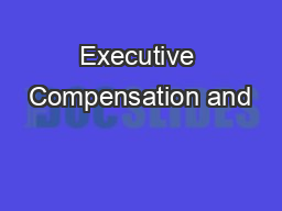 Executive Compensation and
