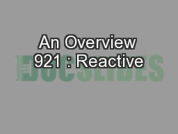 An Overview 921 : Reactive PowerPoint PPT Presentation