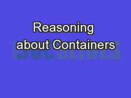 Reasoning about Containers
