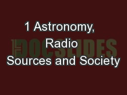 1 Astronomy,  Radio Sources and Society
