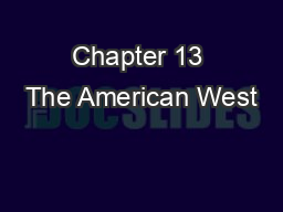 Chapter 13 The American West PowerPoint PPT Presentation