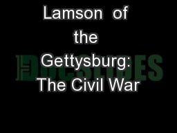 Lamson  of the Gettysburg: The Civil War