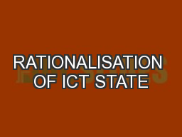 RATIONALISATION OF ICT STATE
