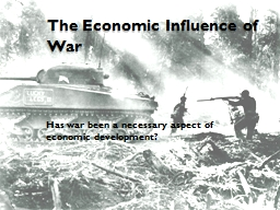 The Economic Influence of War PowerPoint PPT Presentation
