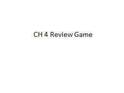 CH 4 Review Game A change in price can result from