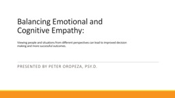 Balancing Emotional and Cognitive Empathy: