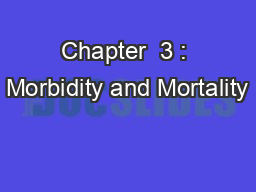 Chapter  3 : Morbidity and Mortality