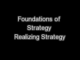 Foundations of Strategy Realizing Strategy