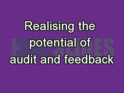 Realising the potential of audit and feedback