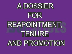PREPARING A DOSSIER FOR REAPOINTMENT, TENURE AND PROMOTION