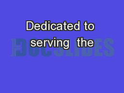 Dedicated to serving  the