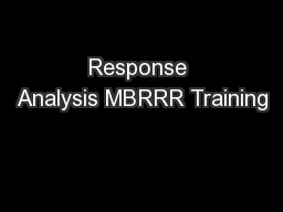 Response Analysis MBRRR Training