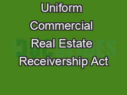 Uniform Commercial Real Estate Receivership Act