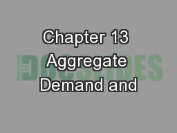 Chapter 13 Aggregate Demand and