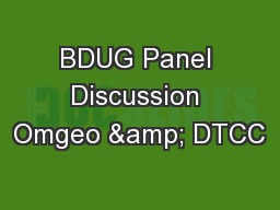 BDUG Panel Discussion Omgeo & DTCC