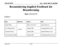 March 2018 Slide  1 Reconsidering Implicit Feedback for Beamforming