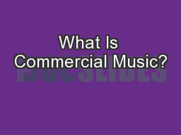 What Is Commercial Music?
