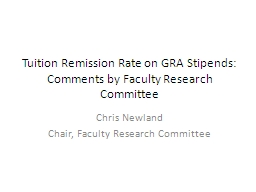 Tuition Remission Rate on GRA Stipends: Comments by Faculty Research Committee