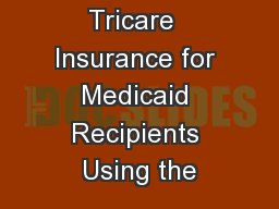 Identifying  Tricare  Insurance for Medicaid Recipients Using the