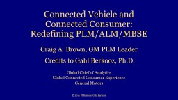 Connected Vehicle and Connected Consumer: