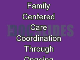 Module 1 Building Patient / Family Centered Care Coordination Through Ongoing Delivery System Desig PowerPoint PPT Presentation