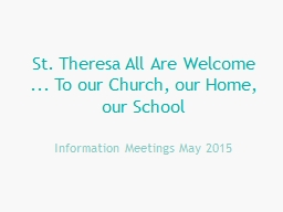 St. Theresa All Are Welcome