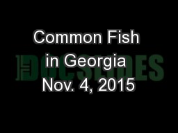 Common Fish in Georgia Nov. 4, 2015