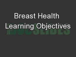 Breast Health Learning Objectives