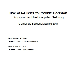 Use of 6-Clicks to Provide Decision Support in the Hospital Setting